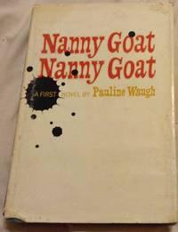 Nanny Goat, Nanny Goat