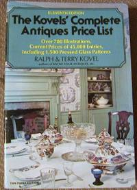 The Kovels' Complete Antiques Price List