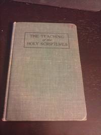 The Teaching of the Holy Scriptures for Young People's Classes in All Evangelical Churches