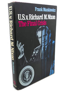 U.S. V. RICHARD M. NIXON :  The Final Crisis