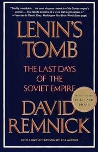 image of Lenin's Tomb: the Last Days of the Soviet Empire
