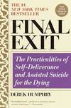 image of Final Exit: The Practicalities of Self-Deliverance and Assisted Suicide for the Dying, 3rd Edition
