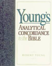 Youngs Analytical Concordance to the Bible by  Robert Young - Paperback - from World of Books Ltd (SKU: GOR005409925)