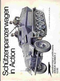 Schutzenpanzerwagen in Action - Armor No. 2