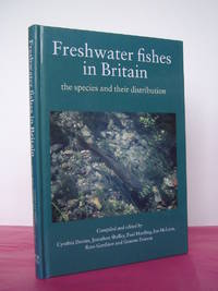 FRESHWATER FISHES IN BRITAIN The Species and Their Distribution