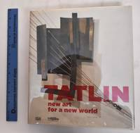 image of Tatlin: New Art For A New World