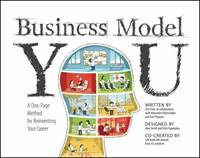 Business Model You : A One-Page Method for Reinventing Your Career
