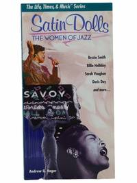 Satin Dolls: The Women of Jazz (The Life, Times, and Music Series)