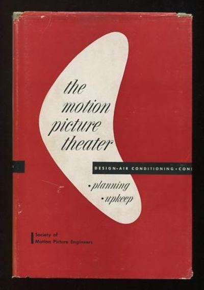 New York: Society of Motion Picture Engineers, Inc.. Near Fine in Very Good dj. 1948. First Edition....