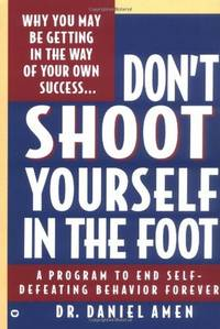 Dont Shoot Yourself in the Foot
