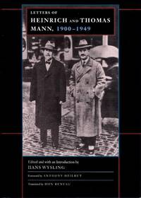 Letters of Heinrich and Thomas Mann, 1900-1949