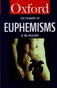 image of A Dictionary of Euphemisms (Oxford Paperback Reference)