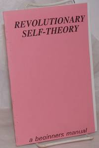 image of Revolutionary self-theory, a beginners manual