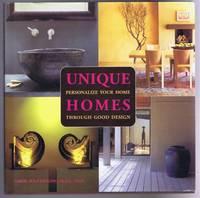 Unique Homes, Personalize Your Home Through Good Design