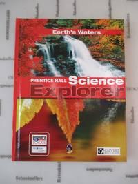 Earth's Waters (Prentice Hall Science Explorer)