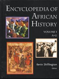 Encyclopedia Of African History,  3-Volume Set by  Kevin (Editor) Shillington - 1st Edition 1st Printing - 2005 - from Granada Bookstore  (Member IOBA) and Biblio.com