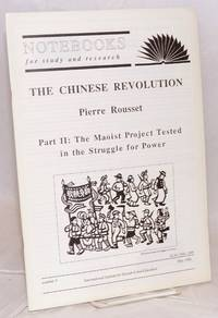 The Chinese revolution.  Part II: The Maoist project tested in the struggle for power