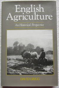 English Agriculture: An Historical Perspective