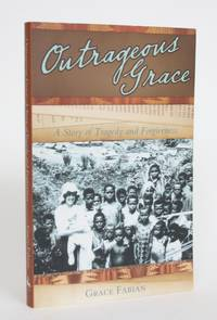 image of Outrageous Grace: A Story of Tragedy and Forgiveness