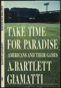 image of Take Time for Paradise: Americans and Their Games