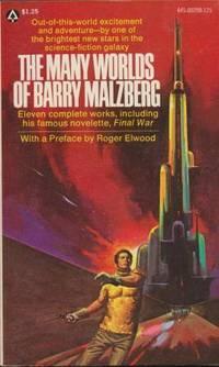 THE MANY WORLDS OF BARRY MALZBERG