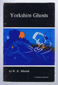 Yorkshire Ghosts