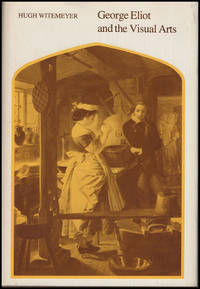 George Eliot and the Visual Arts