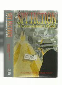 Spy Fiction, A Connoisseur`s Guide,