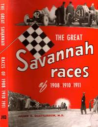 The Great Savannah Races of 1908 1910 1911