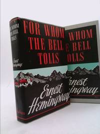 For Whom the Bell Tolls : The Hemingway Library Edition
