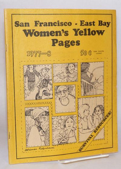 Berkeley: Women's Yellow Pages, 1977. 77p., staplebound 10.75 x 8.25 inch self-wraps, somewhat edgew...