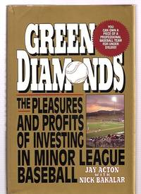 image of GREEN DIAMONDS: THE PLEASURES AND PROFITS OF INVESTING IN MINOR-LEAGUE  BASEBALL