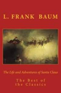 image of The Life and Adventures of Santa Claus: The Best of the Classics