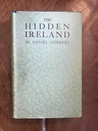 image of The Hidden Ireland: A Study Of Gaelic Munster In The Eighteenth Century