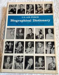 image of U.S. AIR FORCE BIOGRAPHICAL DICTIONARY