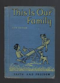 This Is Our Family Faith and Freedom Primer Reader 1951