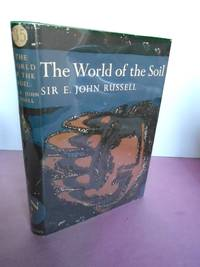 New Naturalist No.  35 THE WORLD OF THE SOIL