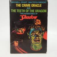 Crime Oracle and the Teeth of the Dragon: Two Adventures of the Shadow