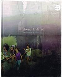 GATHERING WHISPERS by  Edwin USHIRO - Hardcover - from Sainsburys Books Pty Ltd and Biblio.com
