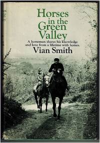 Horses in the Green Valley by Vian Smith - 1970
