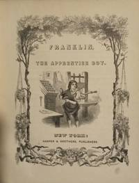 Franklin, the apprentice boy (Harper's story books) by  Jacob Abbott - Hardcover - 1855-01-01 2019-08-23 - from Resource for Art and Music Books (SKU: SKU1001721)