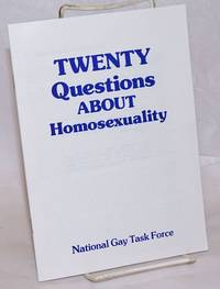 Twenty Questions About Homosexuality