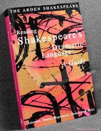 image of Reading Shakespeare's Dramatic Language: A Guide