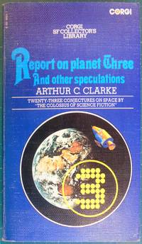 Report on Planet Three and other speculations (Corgi 1975)
