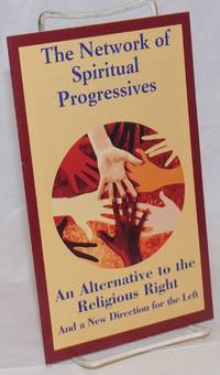 image of The Network of Spiritual Progressives: An Alternative to the Religious Right and a New Direction for the Left