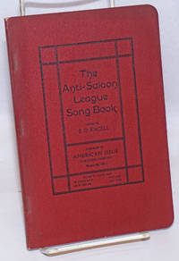 The Anti-Saloon League song book