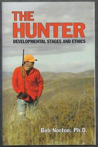 The Hunter. Developmental Stages and Ethics
