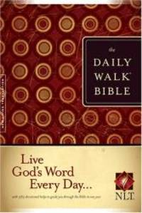 The Daily Walk Bible NLT by Tyndale House Publishers, Inc - 2007-07-05