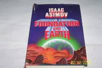 Foundation and Earth by Isaac Asimov - First Edition. - 1986 - from mclinhavenbooks and Biblio.com