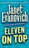 Eleven on Top (Stephanie Plum, No. 11) (Stephanie Plum Novels) by Janet Evanovich - 2006-06-08 - from Books Express (SKU: 0312985347n)